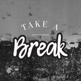 TakeABreak