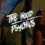 The Hood Psychics Podcast: Episode 1