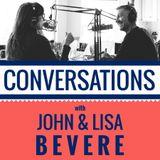 Conversations with John & Lisa