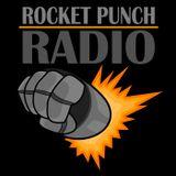 Rocket Punch Radio:  Movies, b