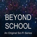 Beyond School