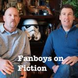 Fanboys on Fiction: Writing an