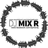 DJ Mix R