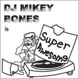 DJ Mikey Bones