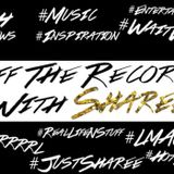 Off The Record With Sharee