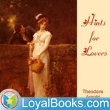 Hints for Lovers by Theodore A