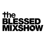 The Blessed MixShow