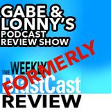 Gabe and Lonny's Podcast Revie