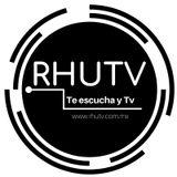 RHUTV Te escucha y Tv