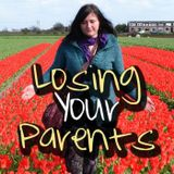 Losing Your Parents Episode 37: The Ache of Loneliness