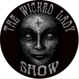 The Wicked Lady Show