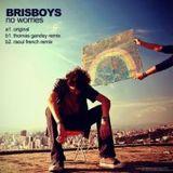 Brisboys Belfast