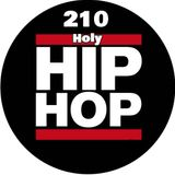 "210 Holy Hip Hop ""Double Edge Sword"" Mix"