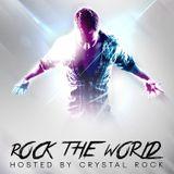 Crystal Rock pres. Rock the wo