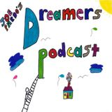 Dreamers Podcast