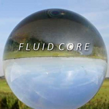 Fluid Core