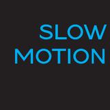 Slow Motion #22
