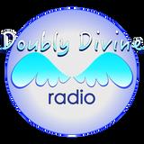 Doubly Divine Radio