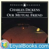 Our Mutual Friend by Charles D