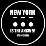 NEW YORK IS THE ANSWER