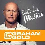 Graham Gold's Esta La Musica Hr 2