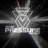 Techno Pressure Sequecne
