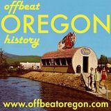 Offbeat Oregon History podcast