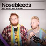 Nosebleeds Podcast