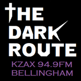 The Dark Route KZAX 94.9LPFM