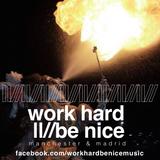 WorkHardBeNice