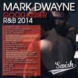 GOOD KISSER R&B 2014