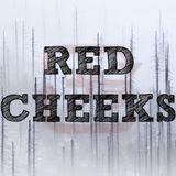 Red Cheeks