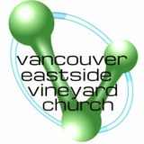 Vancouver Eastside Vineyard Ch