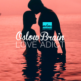 27.07.2013 // Oslow Brain - Love Addict (MDMA RECORD) @ DeepDopeRoom
