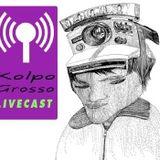 Kolpo Grosso  Live Cast