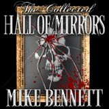 Hall of Mirrors - The Collecte