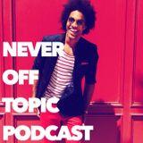 Never Off Topic Podcast - Oren