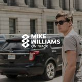 Mike Williams On Track #057