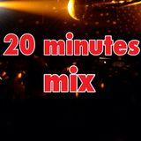 20 minutes mix#02
