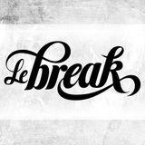 Le Break #27 – H E A V Y