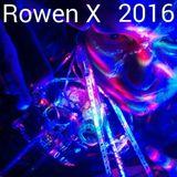 Rowen X and The Mutant Maniac