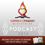 Come And Reason 2015:  Bible S