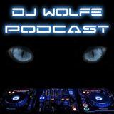 Dj Wolfe's Podcast