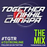 Together with Nikhil Chinapa #TGTR112