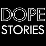 Dope Stories 004 - Talkin' About Base: Crack 101
