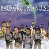 Background Noise - 83 - Scrotes