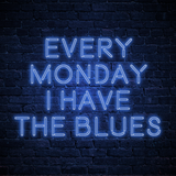 Every Monday I Have the Blues