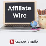 Affiliate Wire on Cranberry.fm
