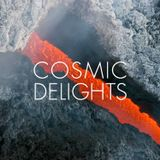 Cosmic Delights Podcast