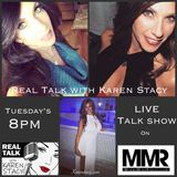 Real Talk with Karen Stacy 6-12-18 miamimikeradio.com